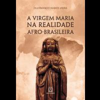 A virgem Maria na realidade afro-brasileira