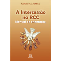 A intercessão na RCC