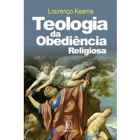 Teologia da Obediência Religiosa