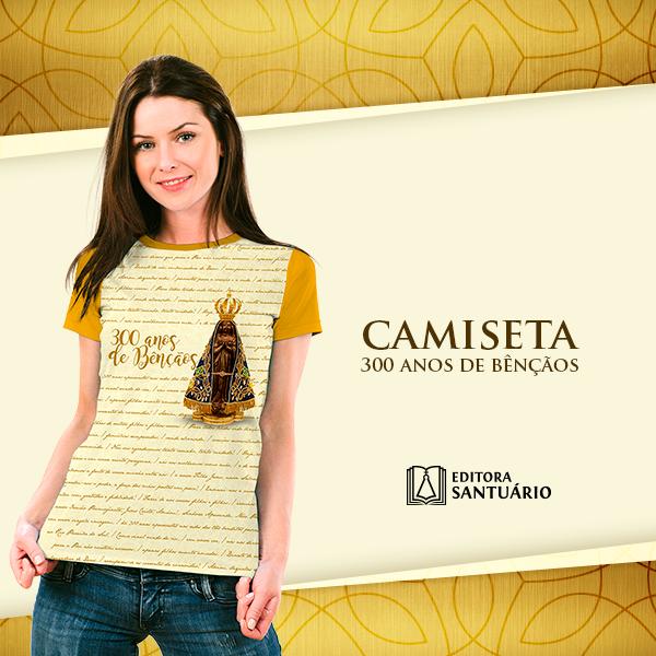 Camisetas Exclusivas - 300 anos de bençãos