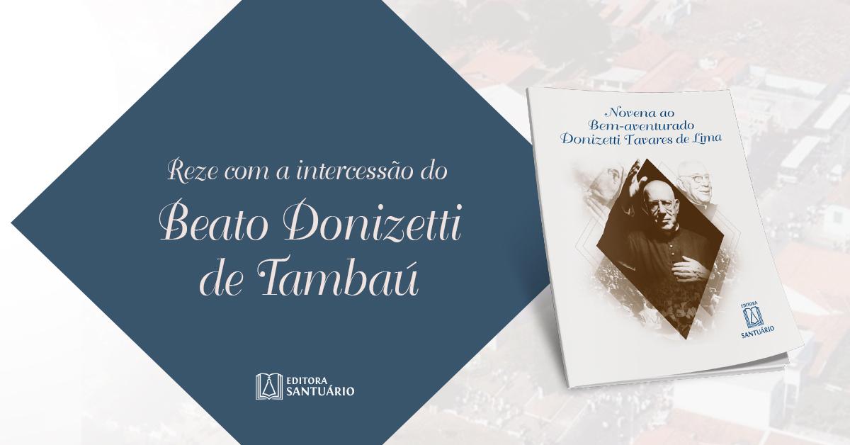 Padre Donizetti de Tambaú, o mais novo beato do Brasil