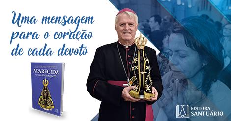"""Dom Orlando Brandes apresenta seu livro """"Aparecida e sua mensagem"""""""