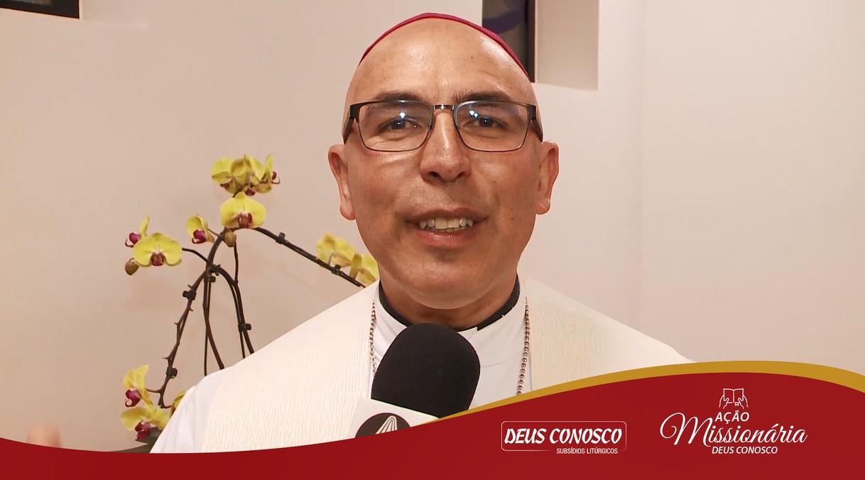 Dom Ricardo Hoerpes fala sobre Ação Missionária Deus Conosco